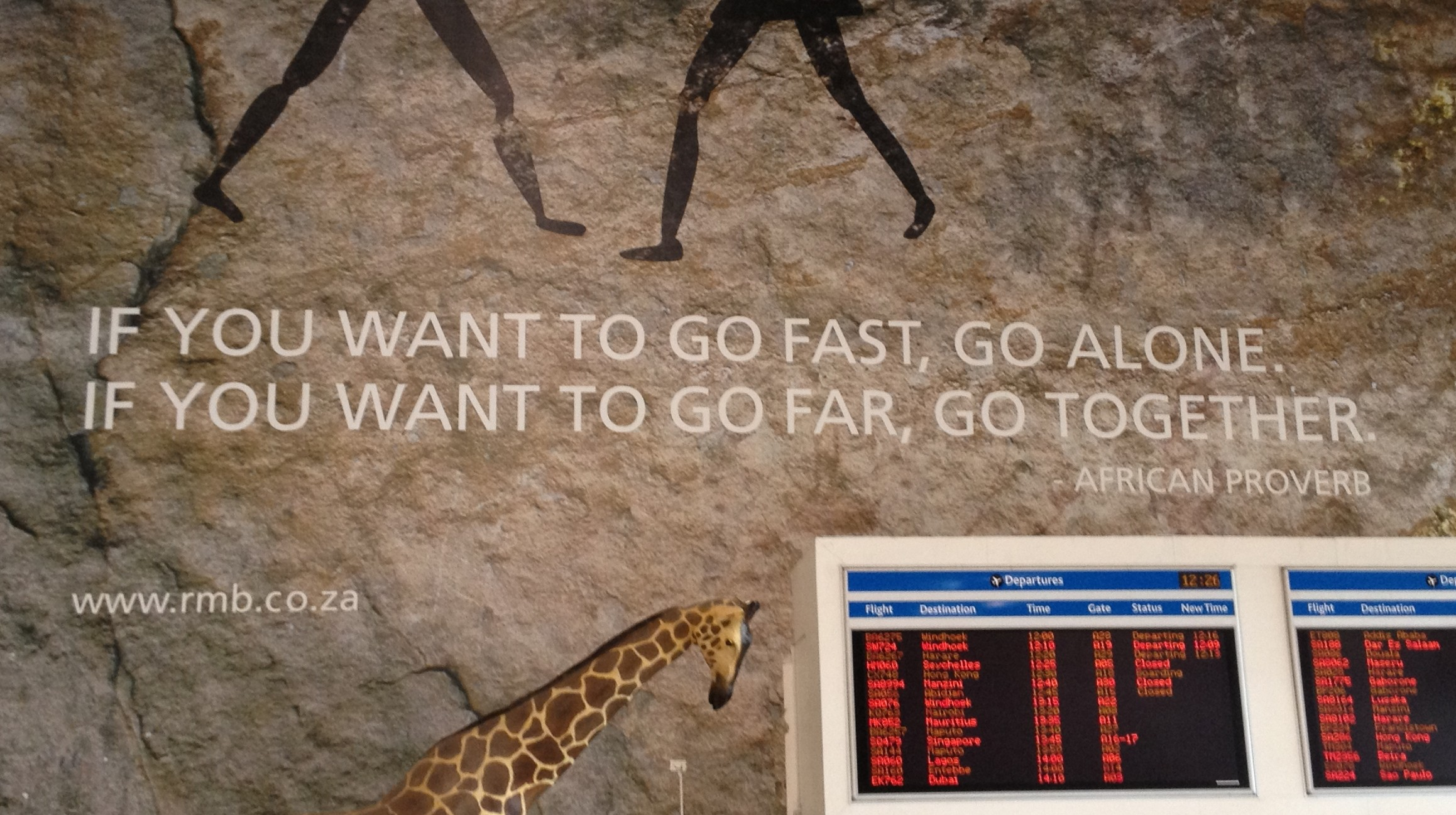 African Proverb in Johannesburg Airport